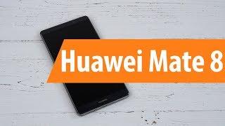 Распаковка Huawei Mate 8  / Unboxing Huawei Mate 8