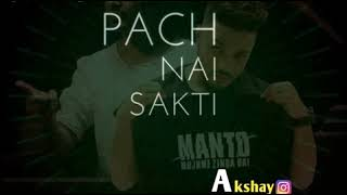 MANTOIYAT || +18 || ft. Raftaar and Nawazuddin Siddiqui || Manto || whatsapp status 2018