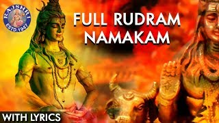 Rudram Namakam With Lyrics | Powerful Lord Shiva Stotras | Traditional Shiva Vedic Chant With Lyrics