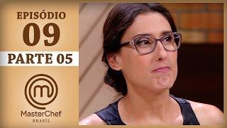 MASTERCHEF BRASIL (02/05/2017) | PARTE 5 | EP 9 | TEMP 04