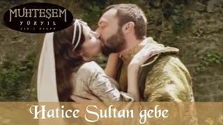 Hatice Sultan gebe - Muhteşem Yüzyıl 18. Bölüm