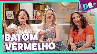 NÃO TIRA O BATOM VERMELHO ft. JoutJout Prazer | DRelacionamentos #FalaMiga