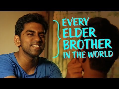 Every Elder Brother In The World