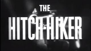 The Hitch-Hiker (1953) [Film Noir]
