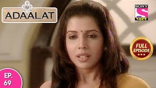 Adaalat - Full Episode  69 - 18th  March, 2018