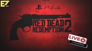 RED DEAD REDEMPTION 2 // Game play/Story Line // PS4 //LIVE//ADULT Stream
