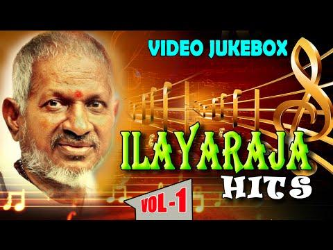 Ilayaraja Tamil Songs Jukebox - Vol 1 - Nonstop Evergreen Tamil Hit Songs