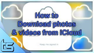 iCloud - How to download all your photos & videos 2017