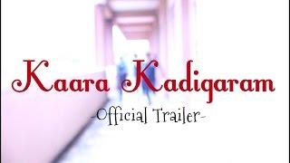 Download Kaara Kadigaram Official Tamil Trailer   Shatish   JeevaKugan   Faiz   VFP PRODUCTION 3Gp Mp4