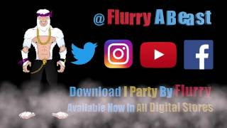 Flurry I Party 22 sec HD promo