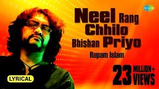 Neel Rang Chhilo Bhishan Priyo with lyrics   নীল রঙ ছিল ভীষণ প্রিয়    Rupam