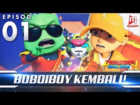 BoBoiBoy Galaxy EP01 | BoBoiBoy Kembali