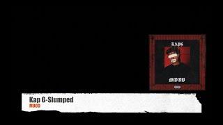 Kap G-Slumped (Official Lyrics)