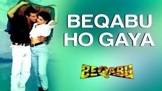 Beqabu Ho Gaya - Beqabu | Sanjay Kapoor & Mamta Kulkarni | Udit Narayan & Alka Yagnik | Anu Malik