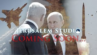 Coming Soon…Israel-Russia power comparison amid crisis – JS 362 trailer