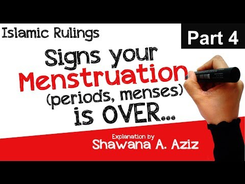 4. Signs your Menstruation (Period) is Over | Spotting? Yellow / Brown Discharge? | Shawana A. Aziz