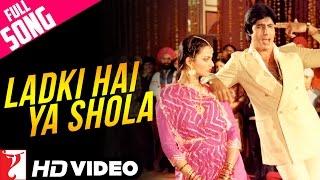 Ladki Hai Ya Shola - Full Song HD | Silsila | Amitabh Bachchan | Rekha