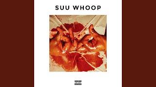 Suu Whoop