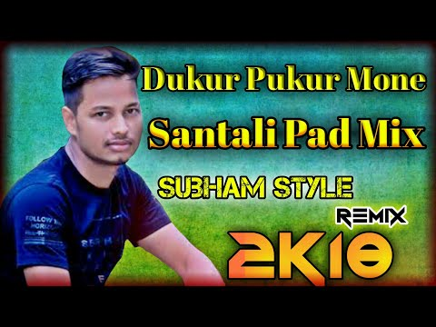 Xxx Mp4 New Santali DJ Remix Song 2018 Dukur Pukur Mone Santali Pad Mix By Madhab 3gp Sex