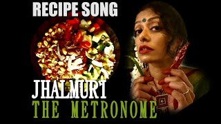 JHALMURI (Bengali Recipe) Song Vlog Video 12 | The Metronome | Sawan Dutta