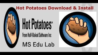 How to Download and Install Hot Potatoes in Urdu |MS Edu Lab