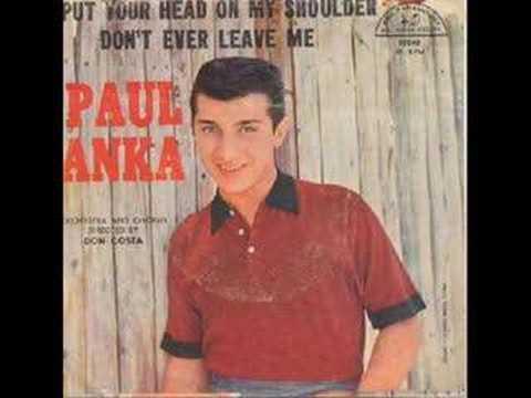 Xxx Mp4 Paul Anka Put Your Head On My Shoulder 3gp Sex