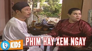 Bà Keo Ông Kiệt - Phim Cổ Tích Gắn Liền Tuổi Thơ Bạn   PHIM HAY XEM NGAY KẺO LỠ