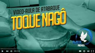 Vídeo Aula de Atabaque - Toque Nagô (Resumão) #2