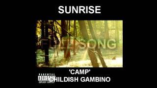Childish Gambino 'Camp'  - Sunrise [Full Song]
