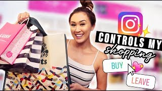 Instagram Controls My Shopping Trip!