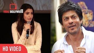 Anushka Sharma Reaction On Shahrukh Khan Not A good Actor | Jab Harry met Sejal