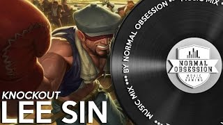 Knockout Lee Sin Music Mix