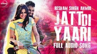 Jatt Di Yaari (Full Audio Song) | Resham Singh Anmol | Punjabi Song Collection | Speed Records