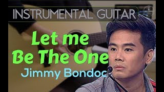 Jimmy Bondoc - Let me be the one instrumental guitar cover