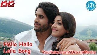 Dhada Full Video Songs - Hello Hello Laila Song - Naga Chaitanya - Kajal Aggarwal- Devi Sri Prasad