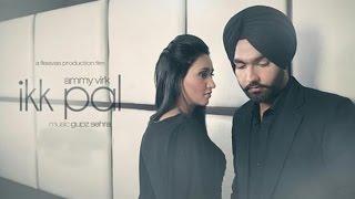 Ikk Pal     Official Audio Song    Ammy Virk    Jattizm    Lokdhun Punjabi
