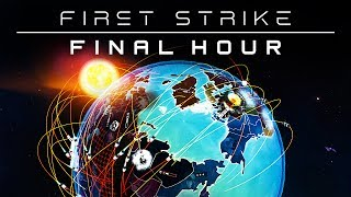 First Strike: Final Hour - I Don