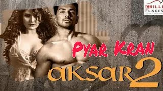 Kina Pyar Kran Aksar 2 New Hindi Song 2017 Zareen Khan Abhinav