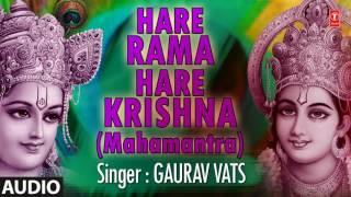 HARE RAMA HARE KRISHNA MAHAMANTRA SPIRITUAL DHUN BY GAURAV VATS I AUDIO SONG ART TRACK
