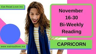 "CAPRICORN SOULMATE ""BIG DATES COMING WHEN?"" NOVEMBER 16-30 BI-WEEKLY TAROT READING"