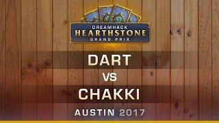 HS - Dart vs Chakki - Round 1 - Hearthstone Grand Prix DreamHack Austin 2017