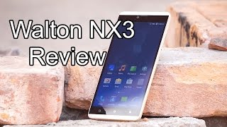 Walton Primo NX3 : In-Depth Review   First Bangladeshi Smartphone With USB-C
