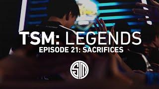 TSM: LEGENDS - Season 2 Episode 21 - Sacrifices