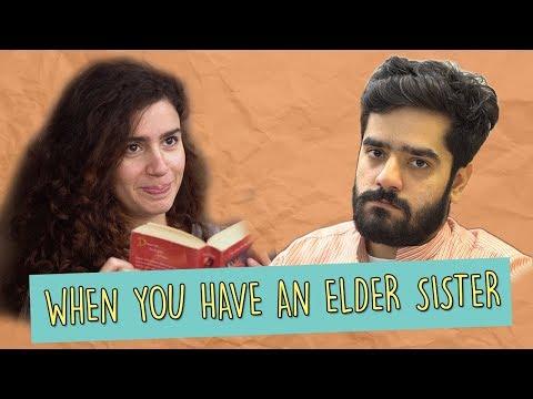 When You Have An Elder Sister | MangoBaaz