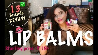 😘Lip Balms *13 Brands Review* |TheLifeSheLoved| Sana K