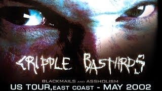 Cripple Bastards - US tour, East Coast, May 2002 (from the 'Blackmails and Assoholism' DVD)