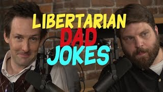 Libertarian Dad Jokes