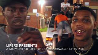 YNE Sosa Dragger Lifestyle Part 1 | A Moment Of Life | Lifers Presents