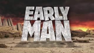 EARLY MAN - New Trailer [Australia] IN CINEMAS MARCH 2018 A.D.