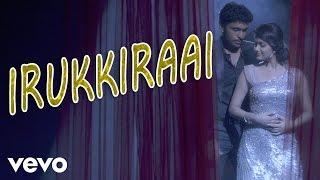 Idu Enna Maayam - Irukkiraai Video   Vikram Prabhu, Keerthy   G.V. Prakash
